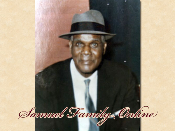 n Loving Memory... William Samuel, Sunrise: August 26, 1880; Sunset: October 17, 1969